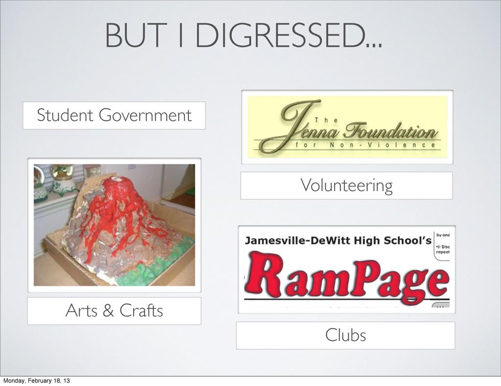BUT I DIGRESSED... Arts & Crafts Volunteering C...