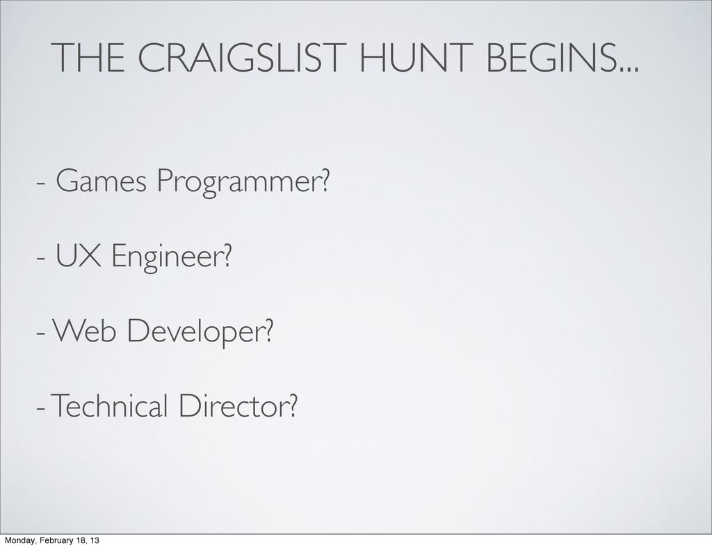 THE CRAIGSLIST HUNT BEGINS... - Games Programme...