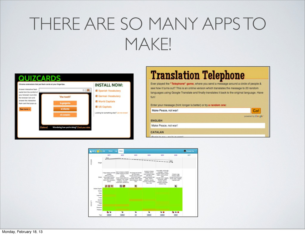 THERE ARE SO MANY APPS TO MAKE! Monday, Februar...