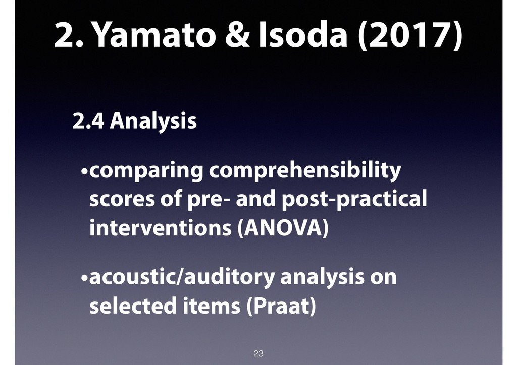 2. Yamato & Isoda (2017) 2.4 Analysis •comparin...