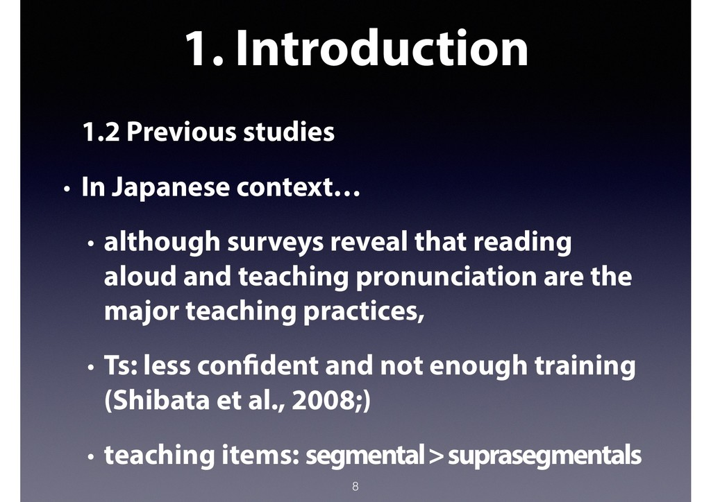 1. Introduction 1.2 Previous studies • In Japan...