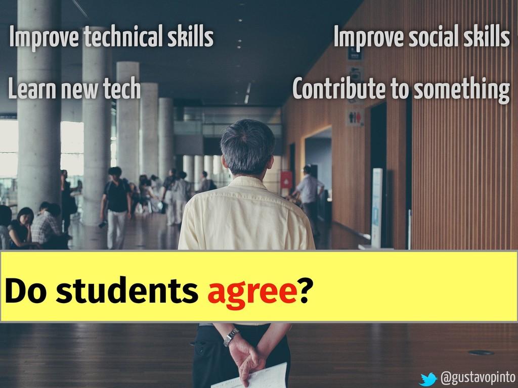 @gustavopinto Improve social skills Improve tec...
