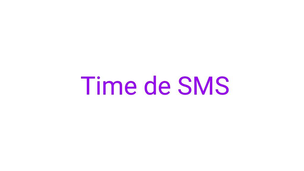 Time de SMS