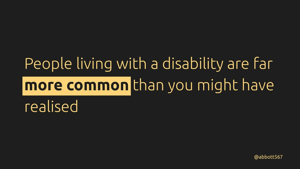 People living with a disability are far more co...