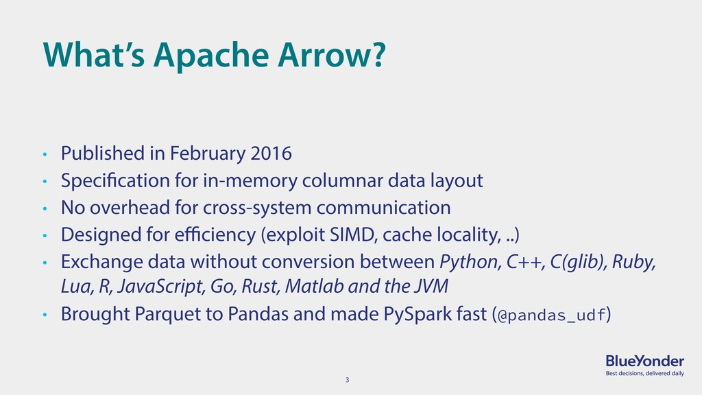3 What's Apache Arrow? • Published in February ...