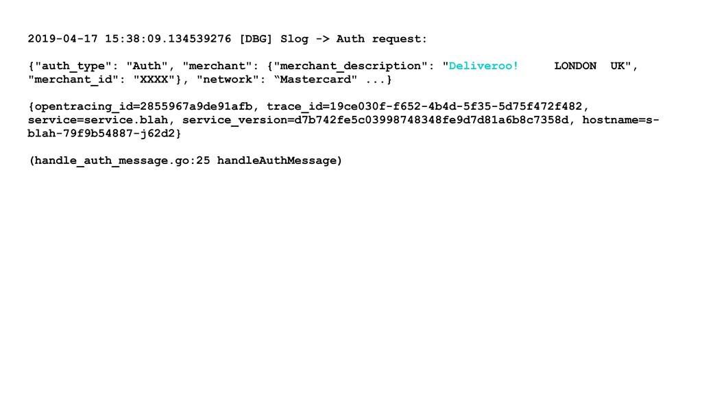 2019-04-17 15:38:09.134539276 [DBG] Slog -> Aut...