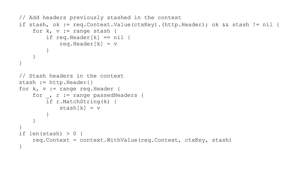 // Add headers previously stashed in the contex...