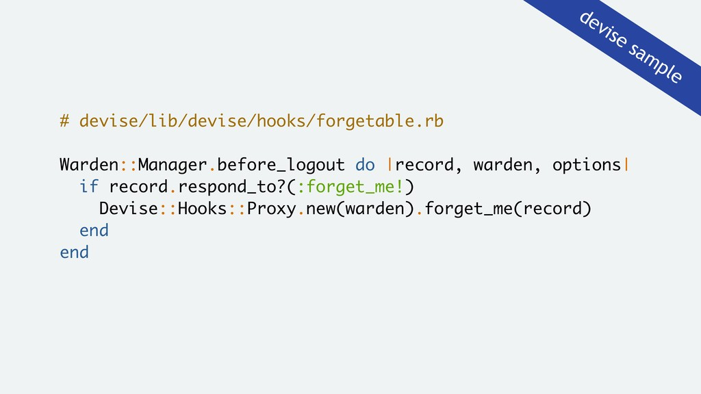 # devise/lib/devise/hooks/forgetable.rb Warden:...