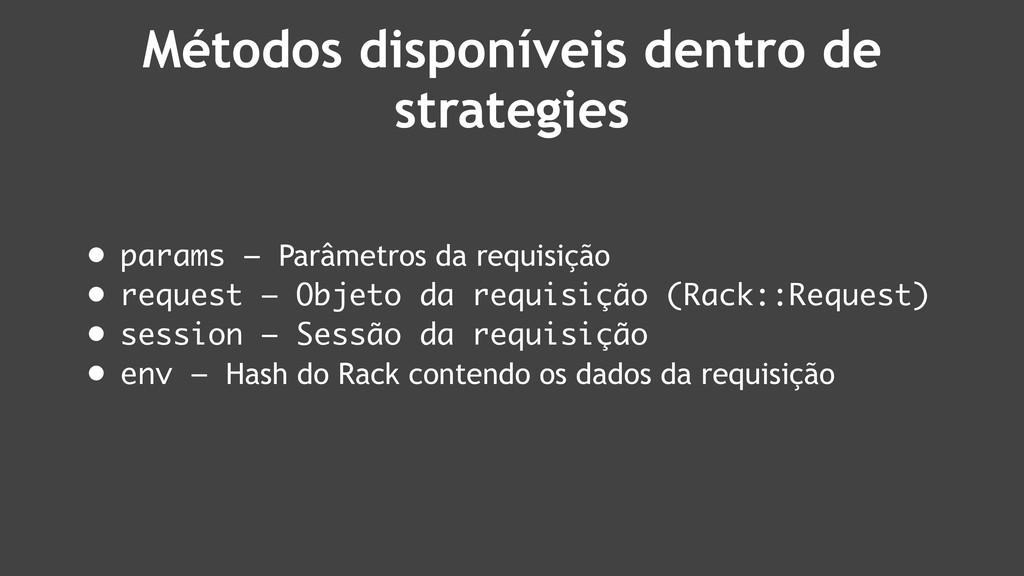 Métodos disponíveis dentro de strategies • para...