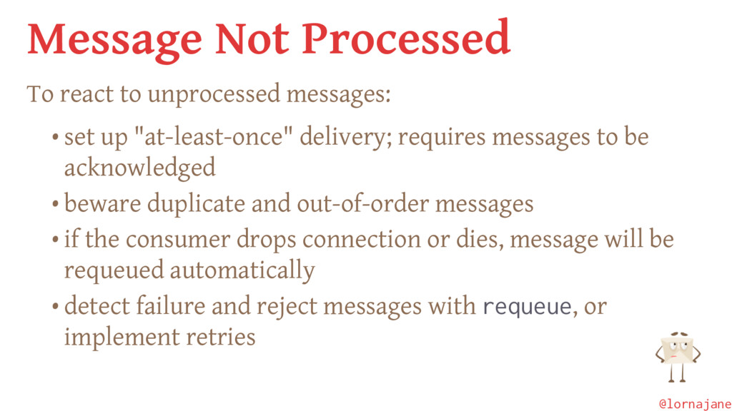 Message Not Processed To react to unprocessed m...