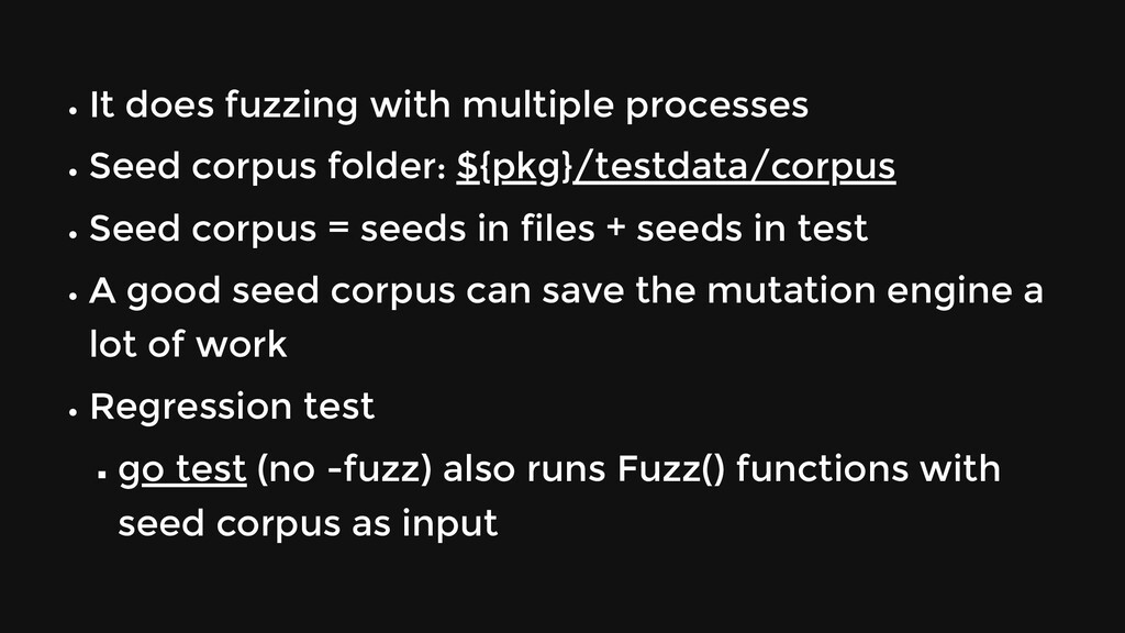 It does fuzzing with multiple processes Seed co...