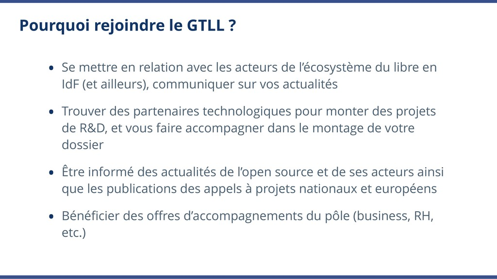 Pourquoi rejoindre le GTLL ? • Se mettre en rel...
