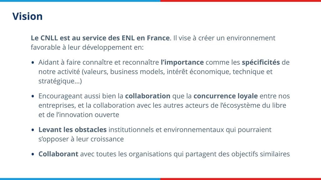 Vision Le CNLL est au service des ENL en France...