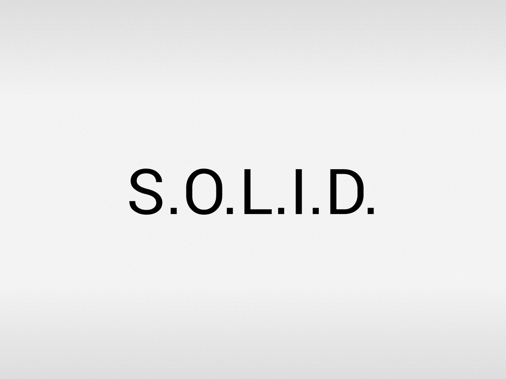 S.O.L.I.D.