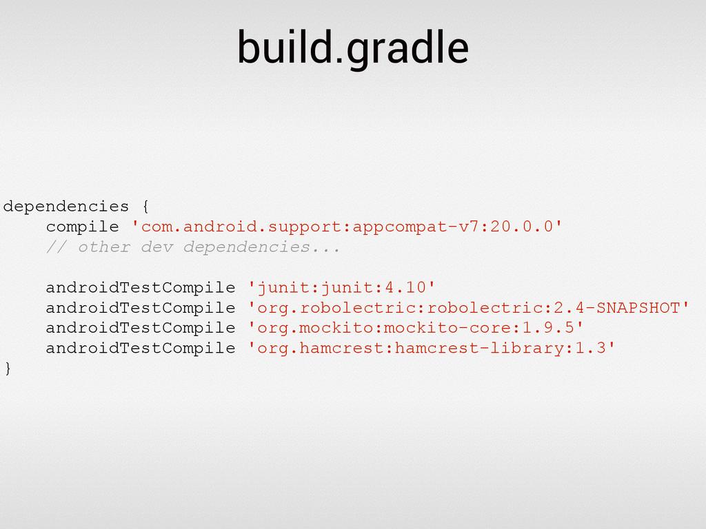 build.gradle dependencies { compile 'com.androi...