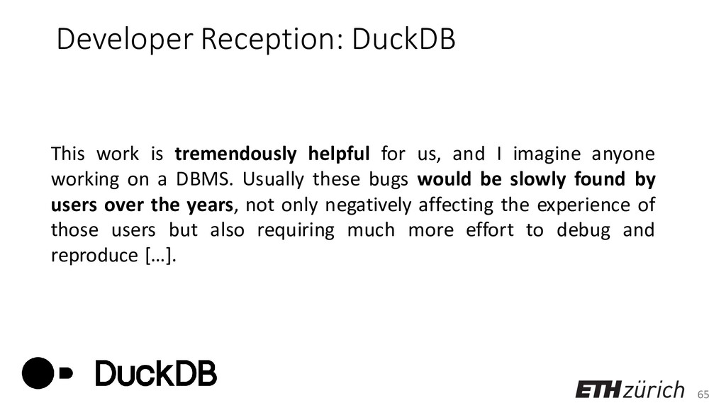 65 Developer Reception: DuckDB This work is tre...