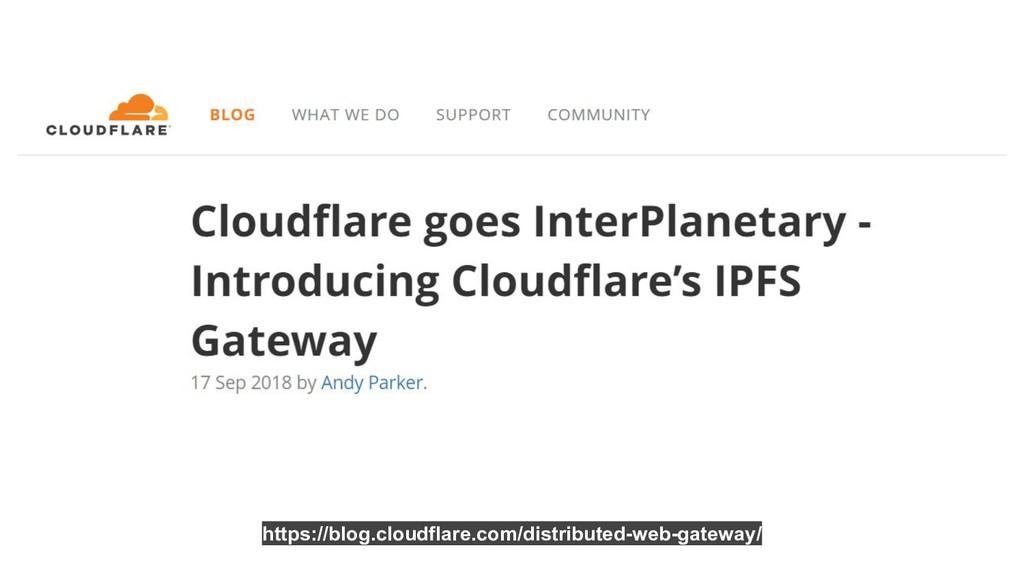 https://blog.cloudflare.com/distributed-web-gat...