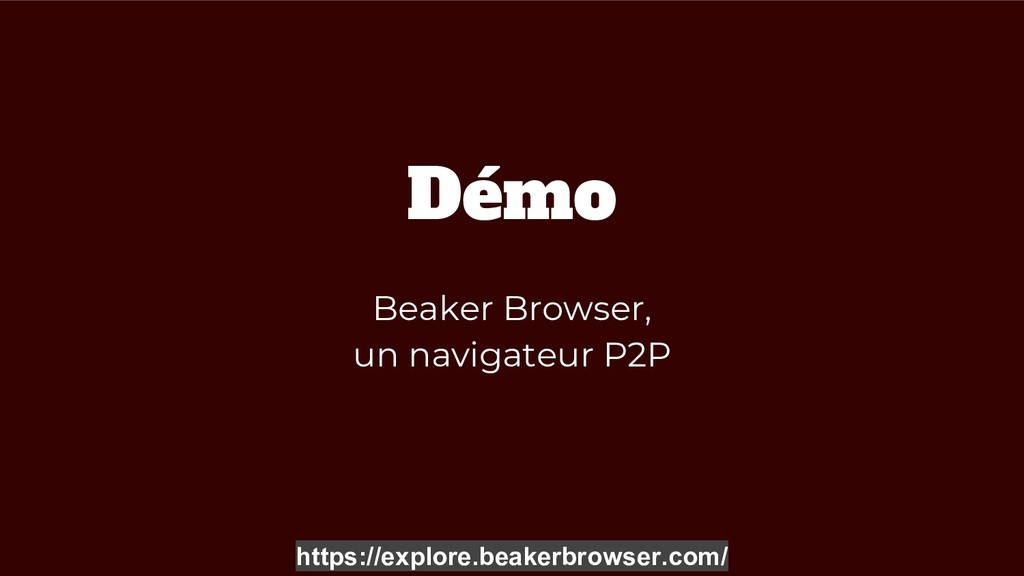 Démo Beaker Browser, un navigateur P2P https://...