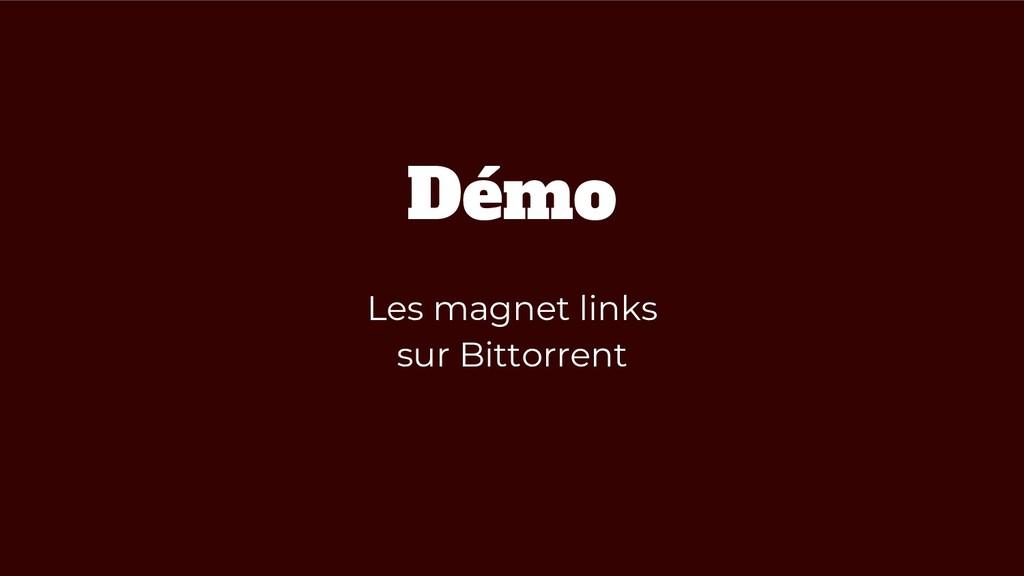 Démo Les magnet links sur Bittorrent