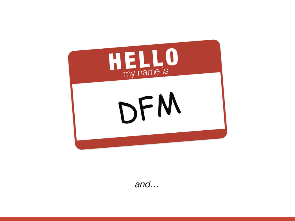 HELLO my name is DFM and…