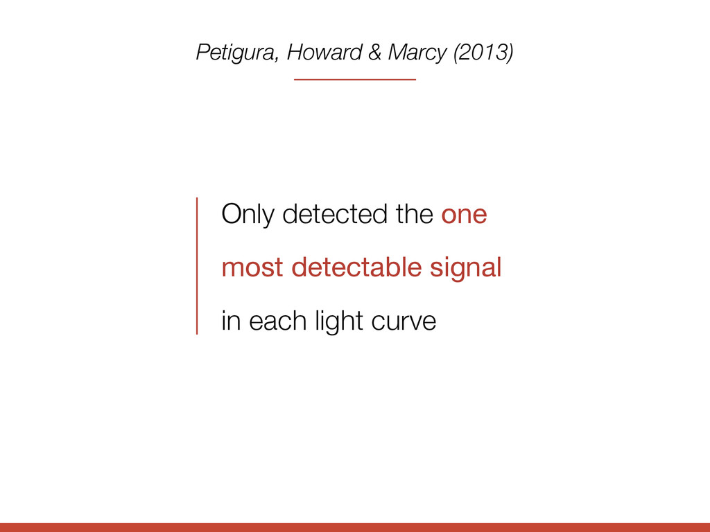 Only detected the one  most detectable signal i...