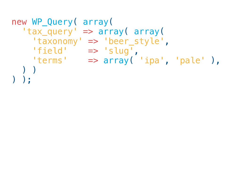 new WP_Query( array( 'tax_query' => array( arra...