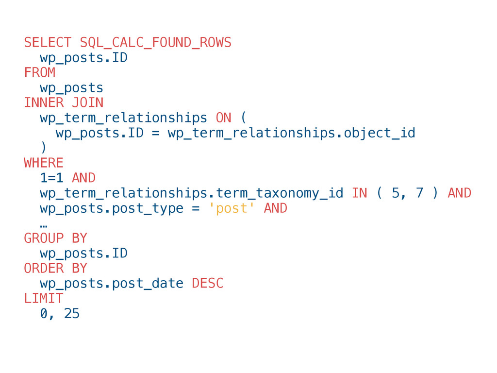 SELECT SQL_CALC_FOUND_ROWS wp_posts.ID FROM wp_...