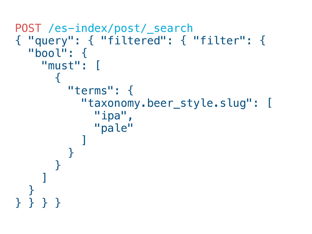"""POST /es-index/post/_search { """"query"""": { """"filte..."""