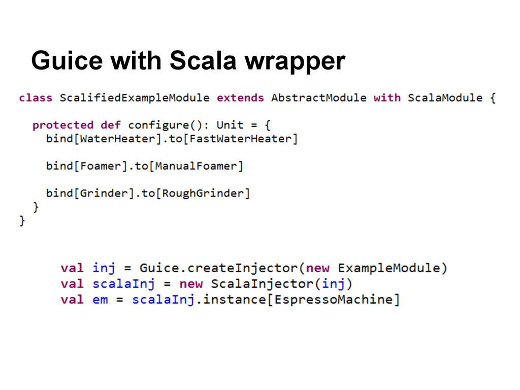 Guice with Scala wrapper