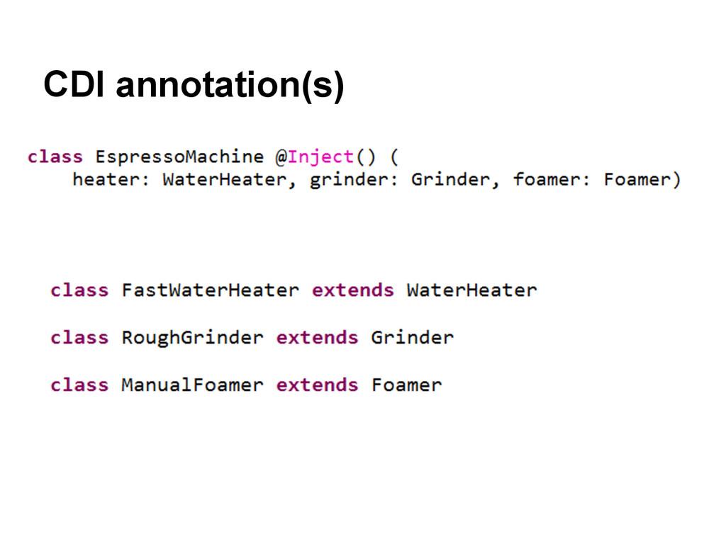 CDI annotation(s)