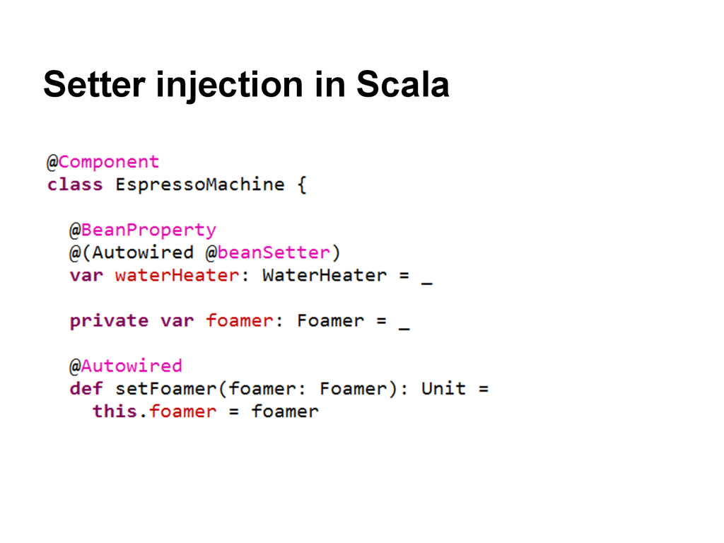 Setter injection in Scala