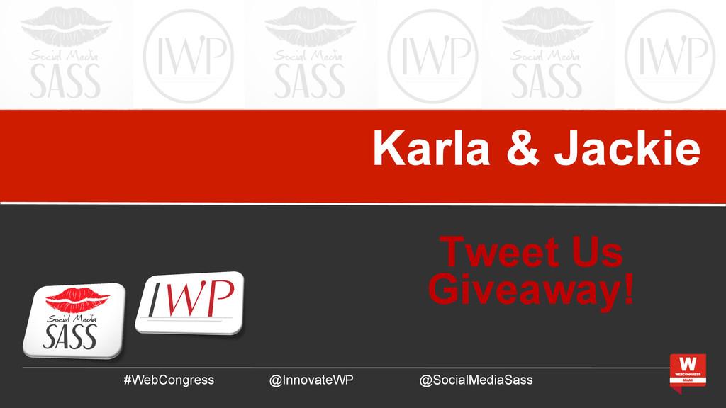 Karla & Jackie #WebCongress @InnovateWP @Social...