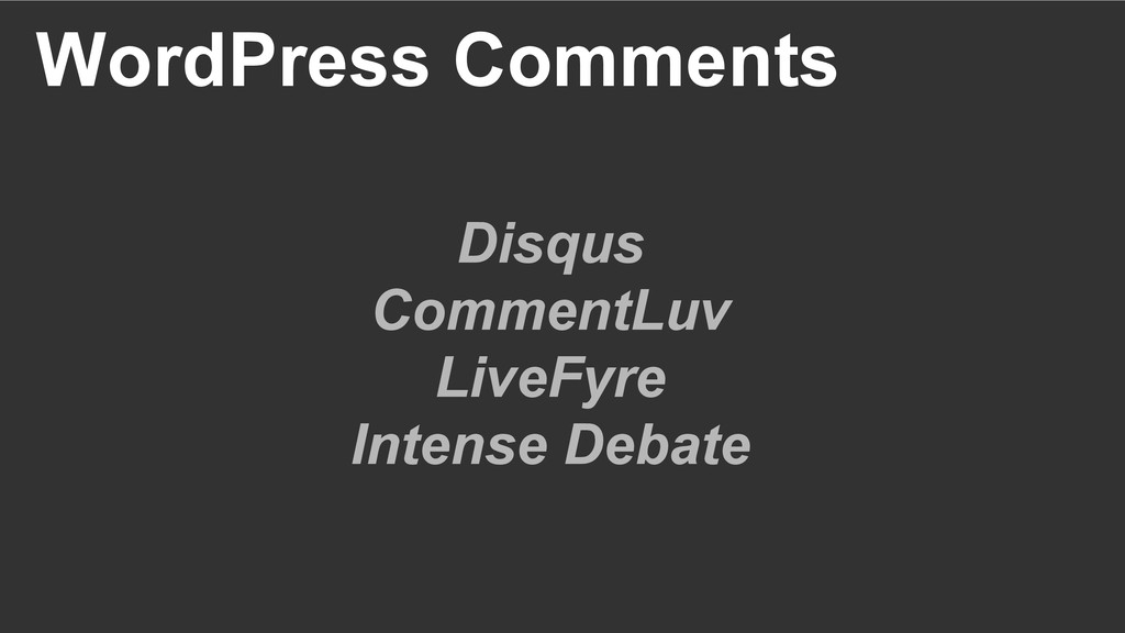 WordPress Comments Disqus CommentLuv LiveFyre I...