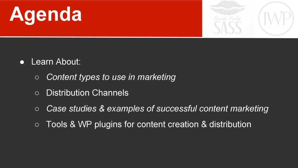 Agenda ● Learn About: ○ Content types to use ...