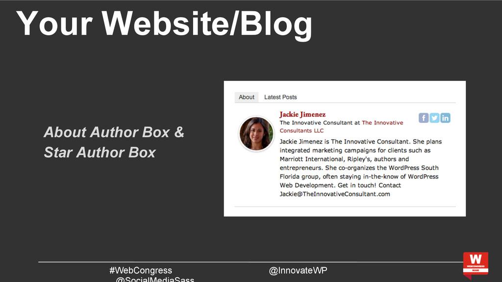 Your Website/Blog #WebCongress @InnovateWP Abou...