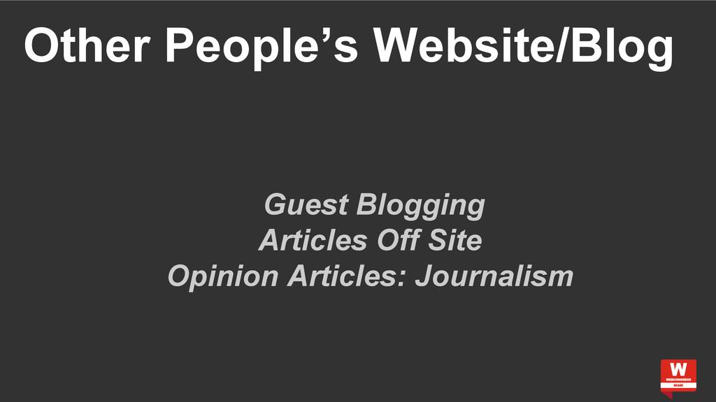Other People's Website/Blog Guest Blogging Arti...