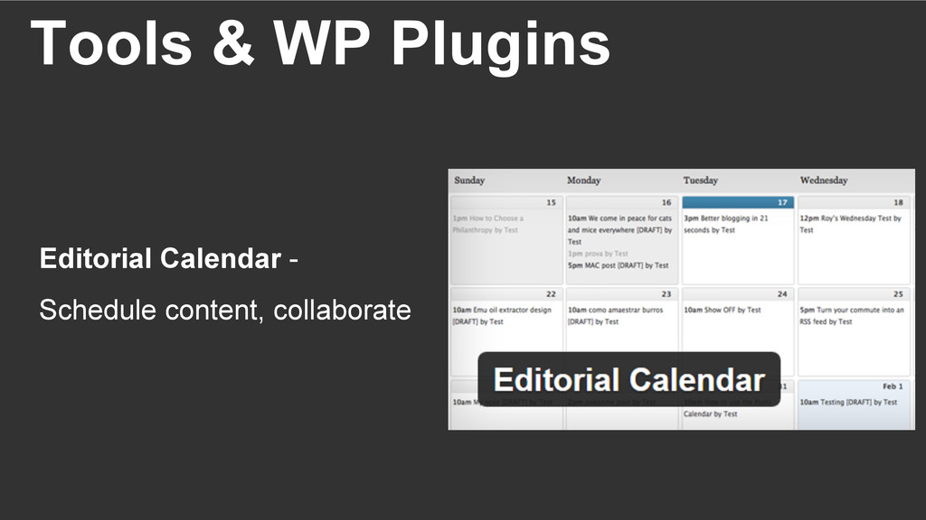 Tools & WP Plugins Editorial Calendar - Schedul...