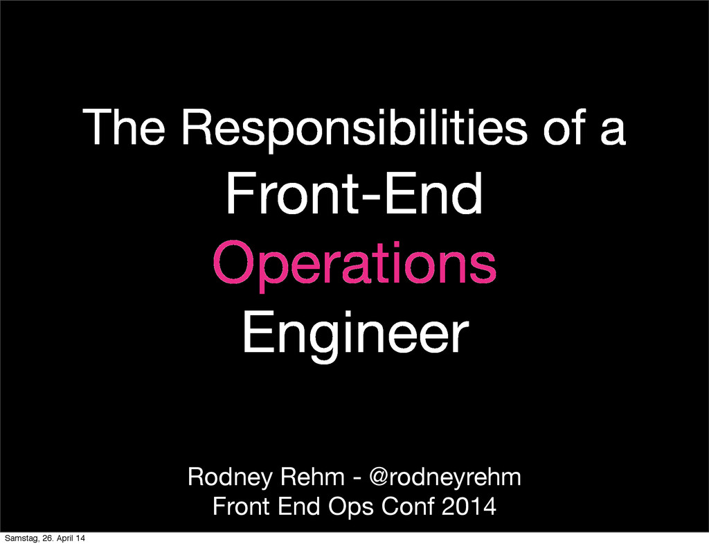 The Responsibilities of a Front-End Operations ...