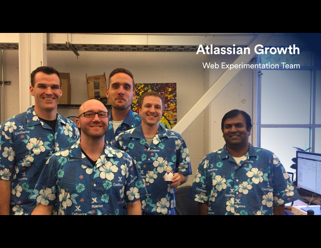 Atlassian Growth Web Experimentation Team