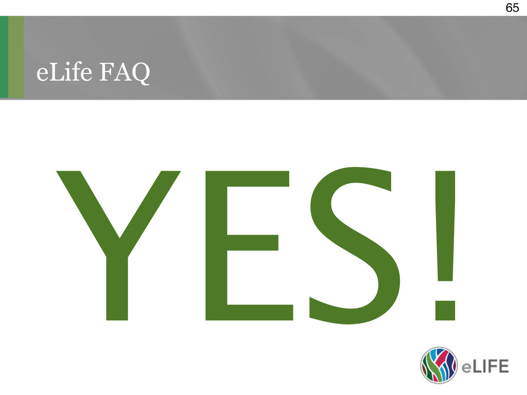 eLife FAQ 65 YES!