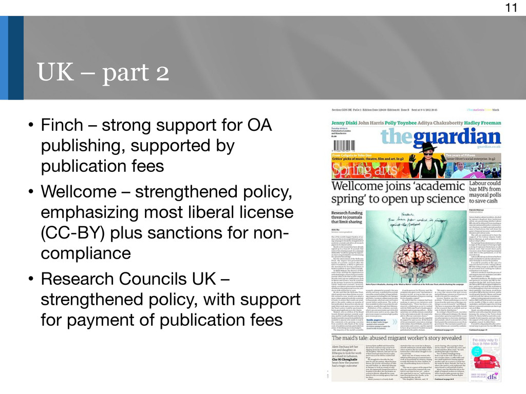 11 UK – part 2 • Finch – strong support for OA ...