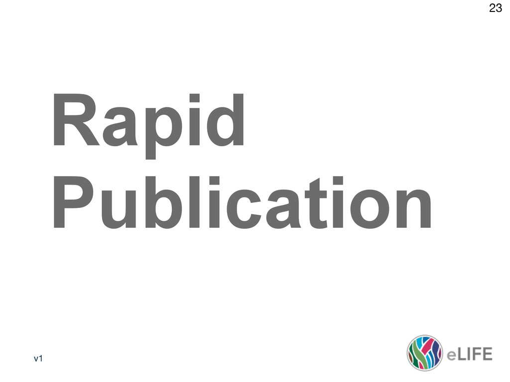 v1 23 Media policy 2 Rapid Publication