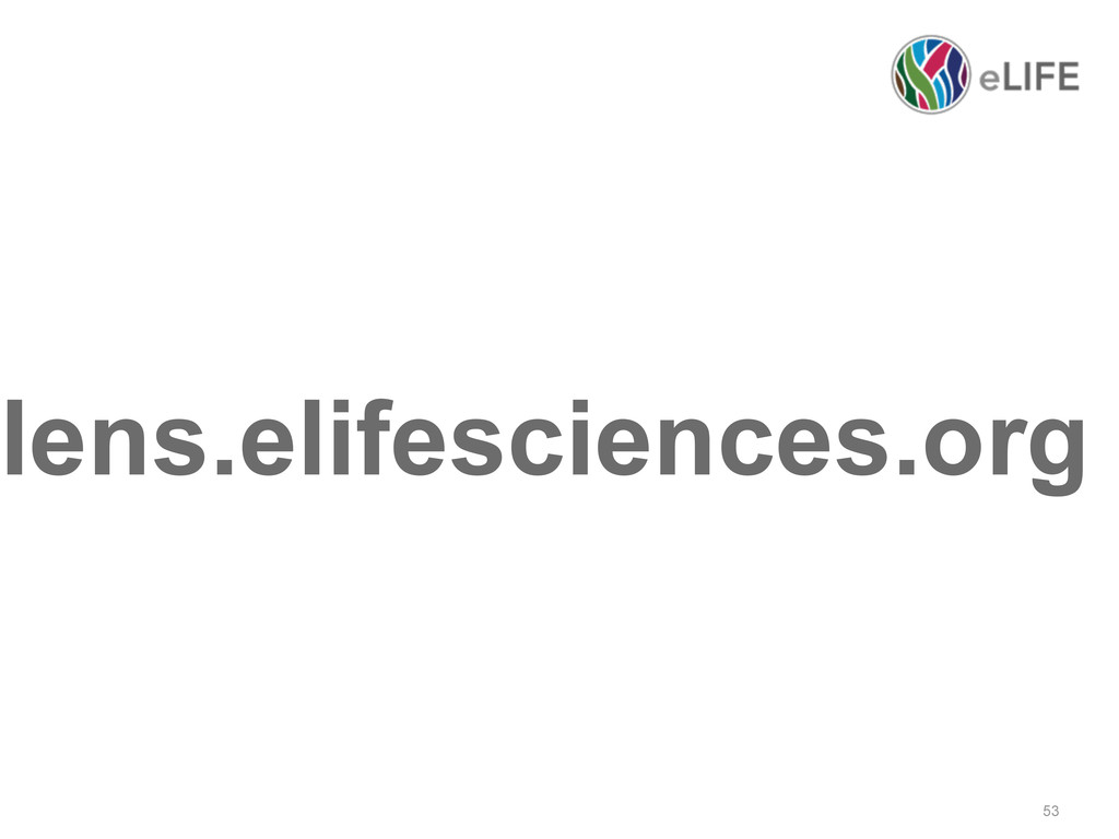 53 lens.elifesciences.org