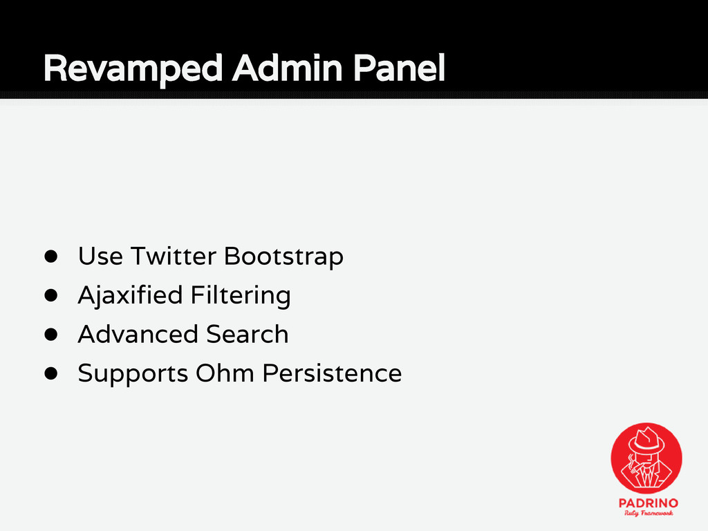 ● Use Twitter Bootstrap ● Ajaxified Filtering ●...