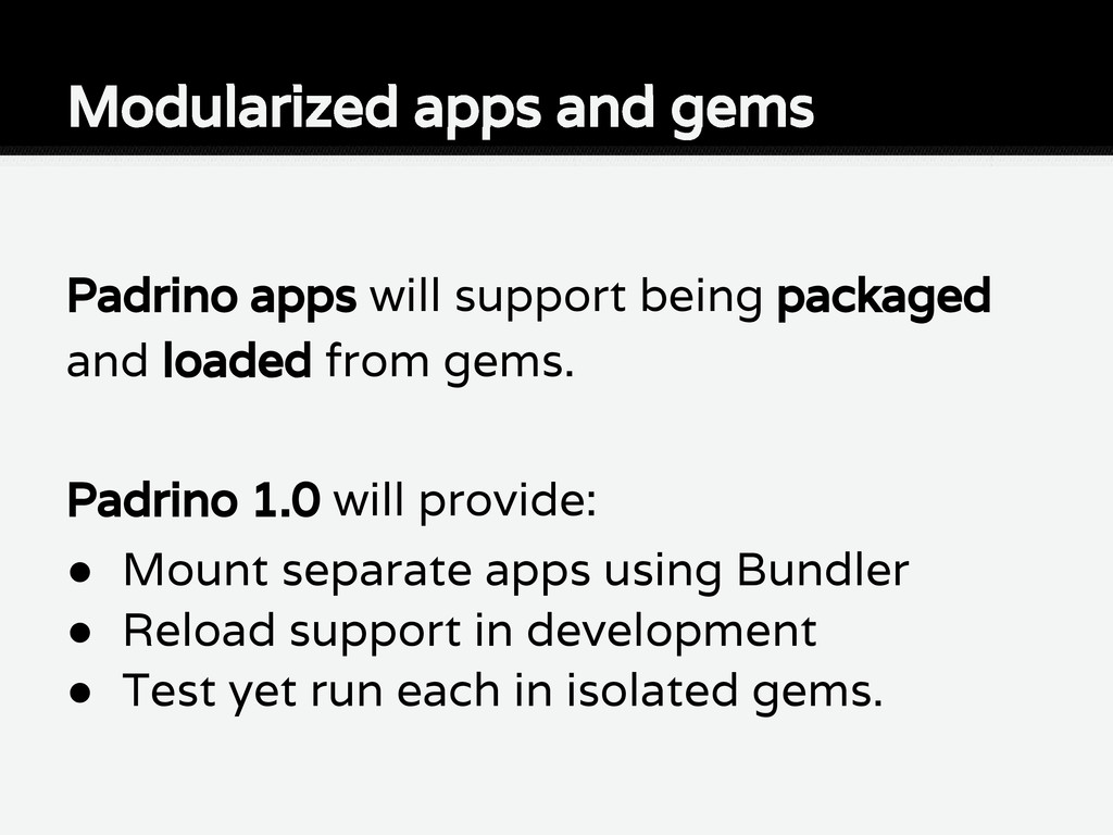Padrino apps will support being packaged and lo...