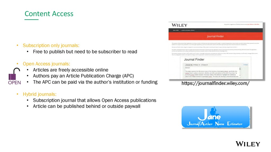 Content Access • Subscription only journals: • ...
