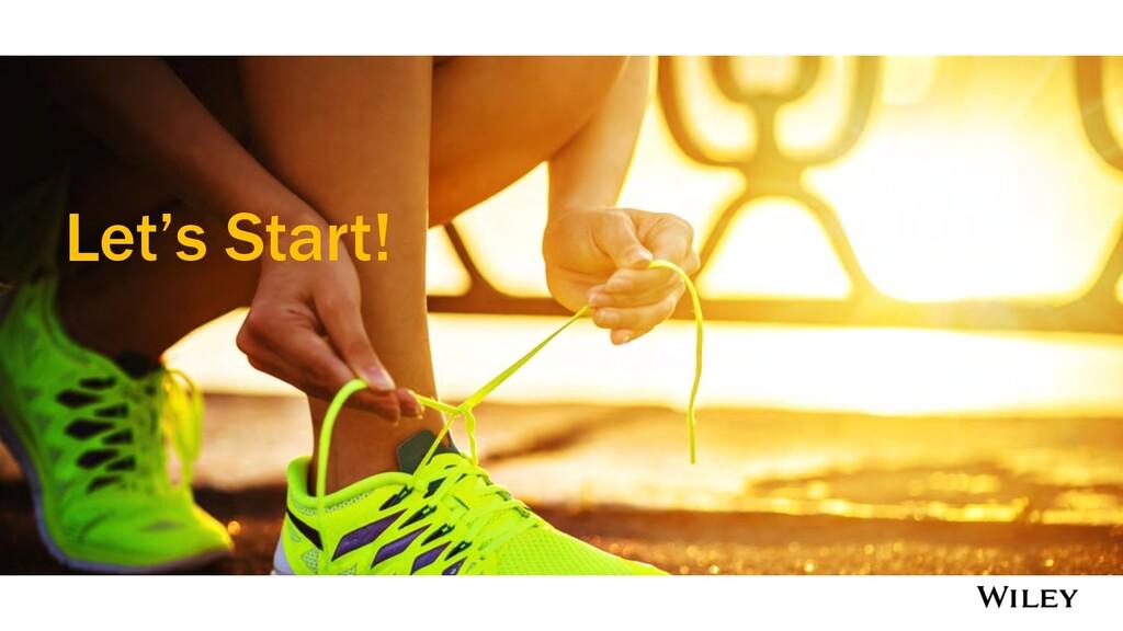 Let's Start!