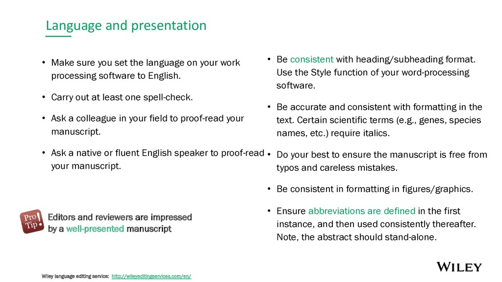 Language and presentation • Make sure you set t...