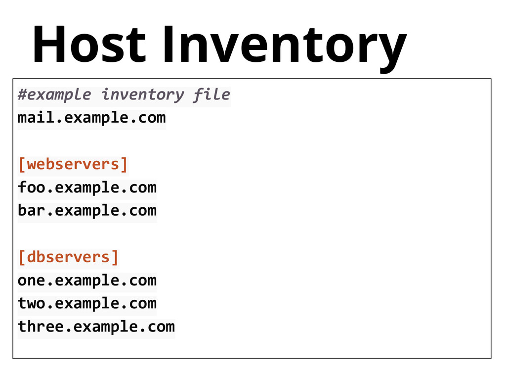 Host Inventory #example inventory file mail.exa...