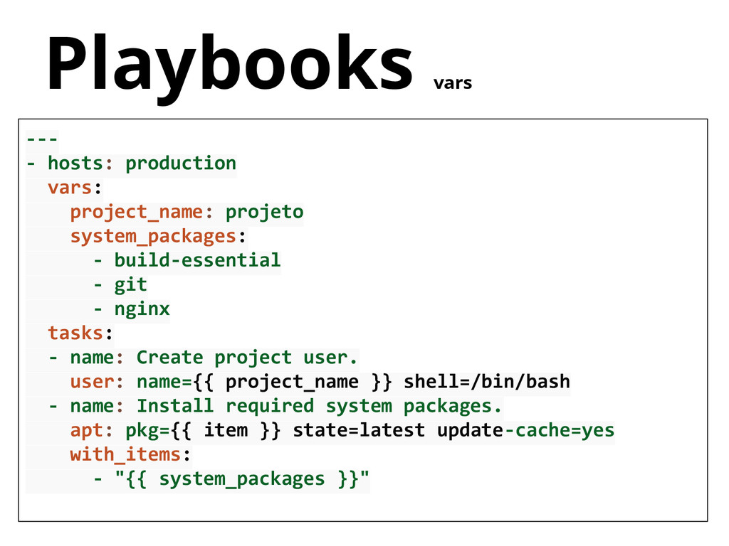 --- - hosts: production vars: project_name: pro...